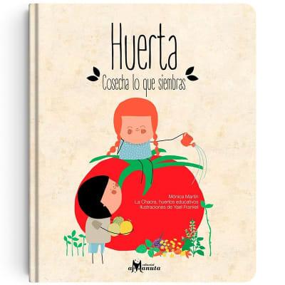 Huerta, cosechas lo que siembras