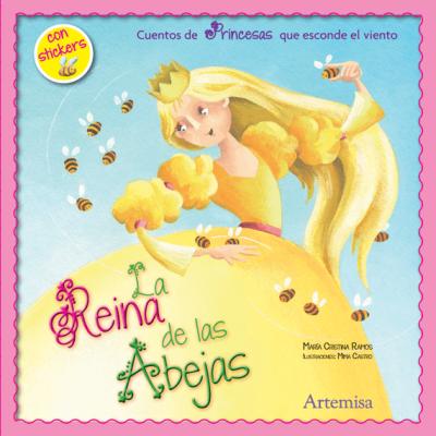 Cuentos de princesas - La reina de las abejas
