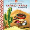 A leer con pictogramas - Caperucita roja del Noroeste
