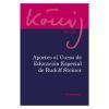 Aportes al curso de Educación Especial de Rudolf Steiner