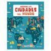 Descubre el mundo - Descubre las ciudades del  mundo