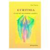 Euritmia, el arte del movimiento curativo