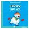 """Mis primeras lecturas """"Frosty cobra vida"""""""