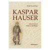 Kaspar Hauser, una lucha por el espíritu