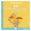 Mis primeras lecturas - Kiki cocina un delicioso pastel
