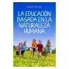 La educación basada en la naturaleza humana