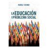 La educación como problema social