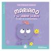 """Mis primeras lecturas """"Mariano tiene un jardín secreto"""""""