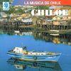 CD La música de Chile - Chiloé