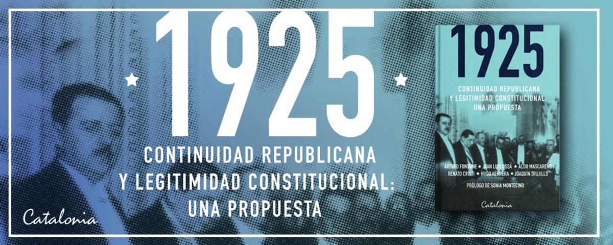 1925 Continuidad republicana y legitimidad contitucionalidad