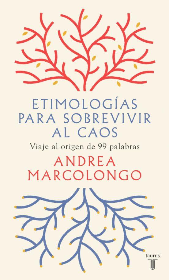 ETIMOLOGIAS PARA SOBREVIVIR AL CAOS   Librería Catalonia