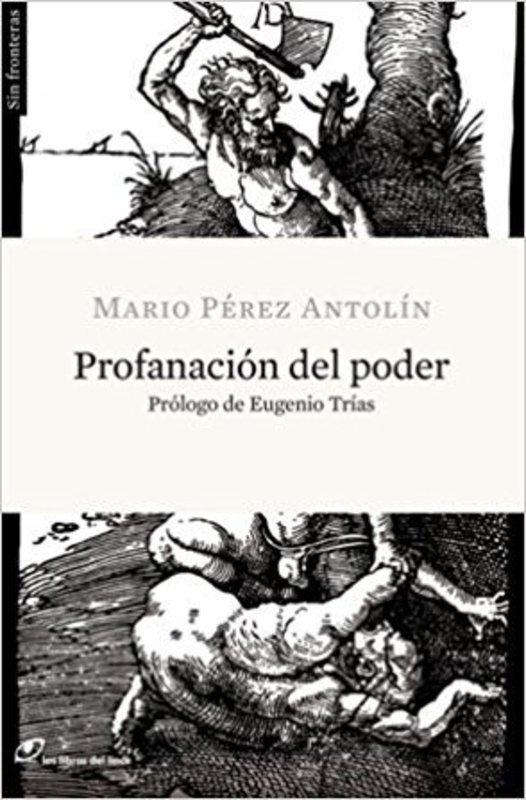 PROFANACION DEL PODER