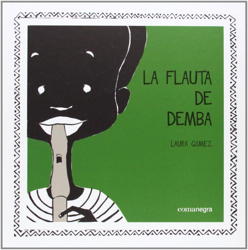 LA FLAUTA DE DEMBA