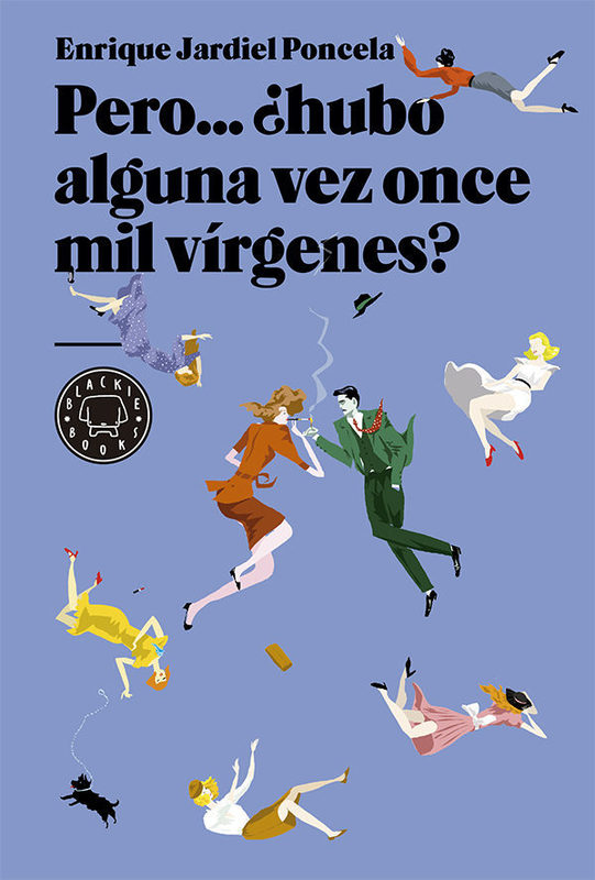 PERO HUBO ALGUNA VEZ ONCE MIL VIRGENES