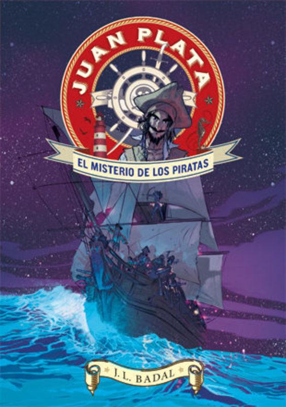 JUAN PLATA. EL MISTERIO DE LOS PIRATAS