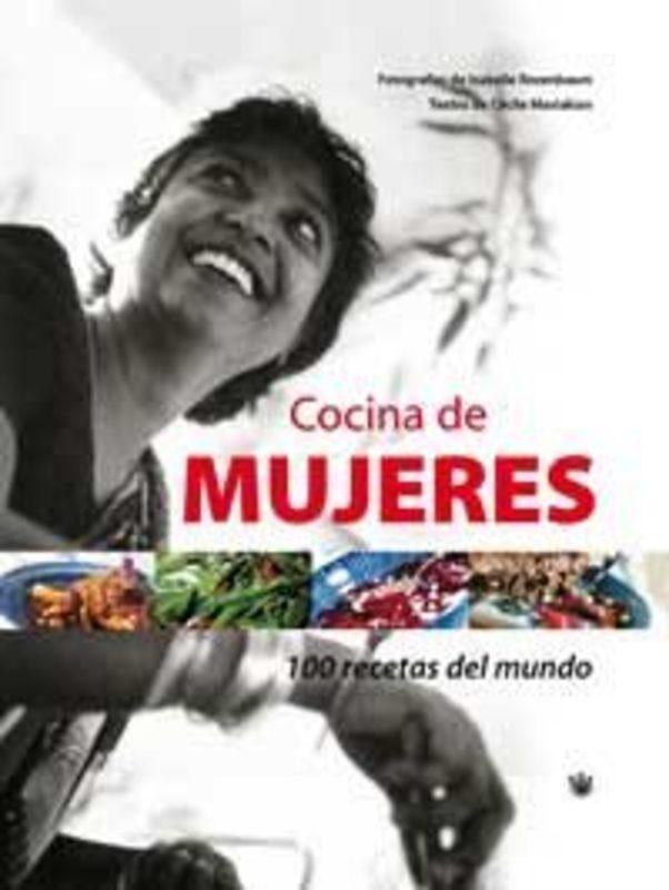 COCINA DE MUJERES. 100 RECETAS DEL MUNDO