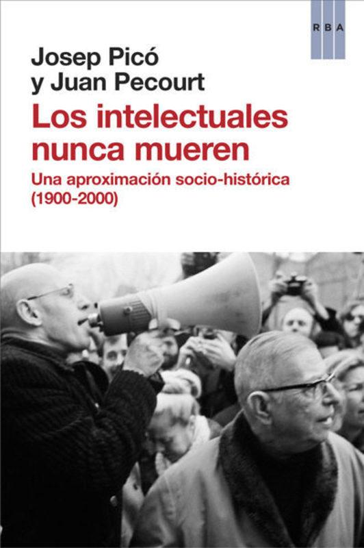 INTELECTUALES NUNCA MUEREN, LOS