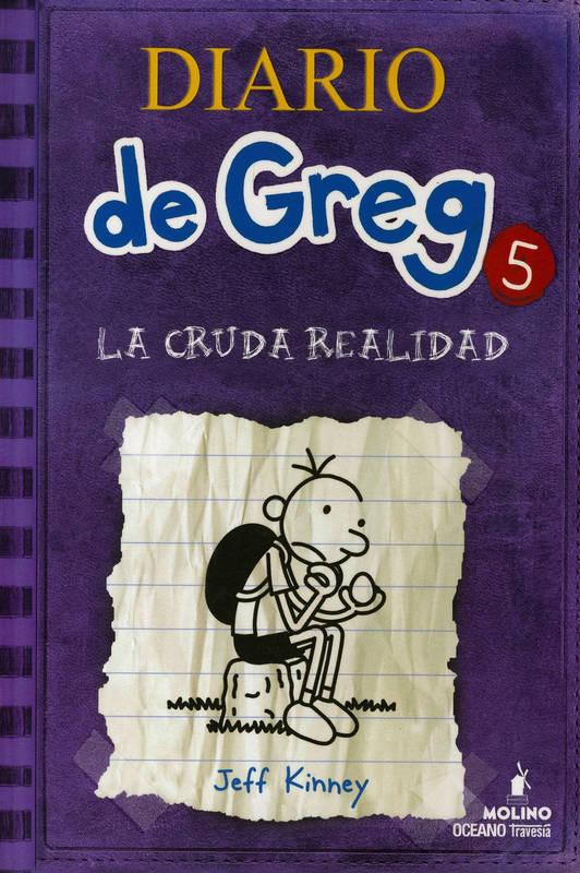 DIARIO DE GREG 5 CRUDA REALIDAD (NVA ED)