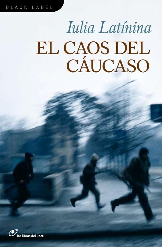 EL CAOS DEL CAUCASO