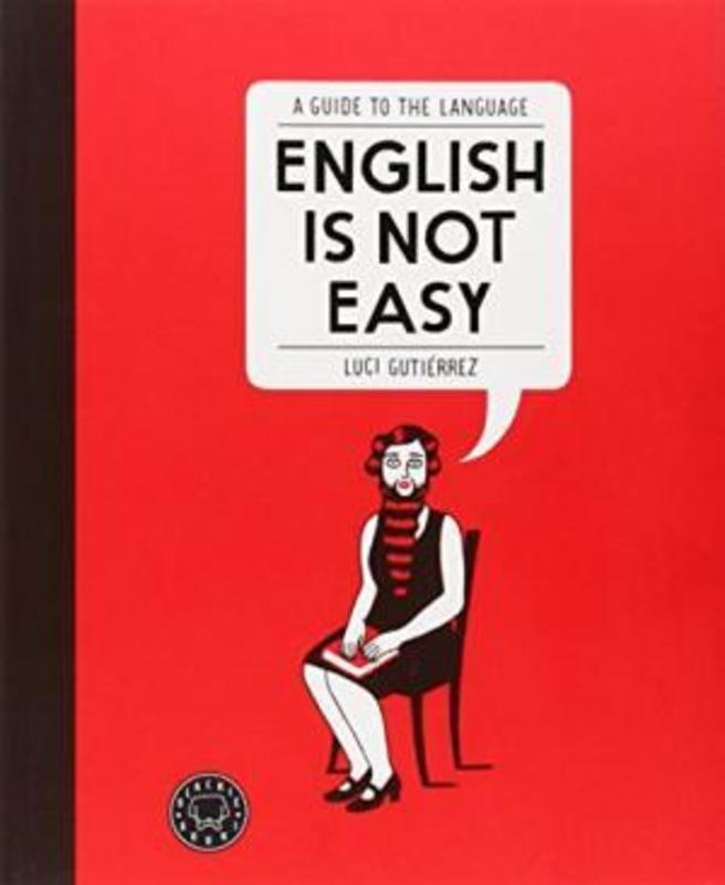 ENGLISH IS NOT EASY