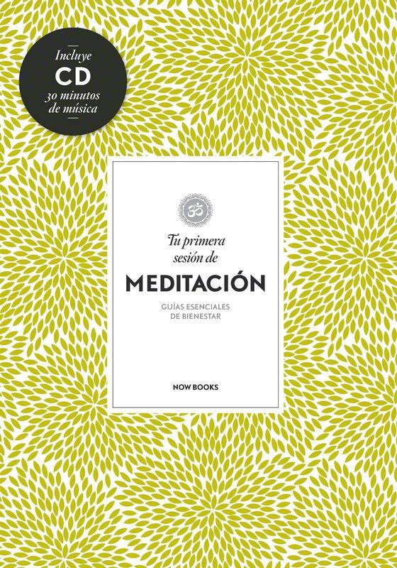 TU PRIMERA SESION DE MEDITACION