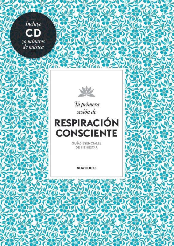 TU PRIMERA SESION DE RESPIRACION CONSCIENTE