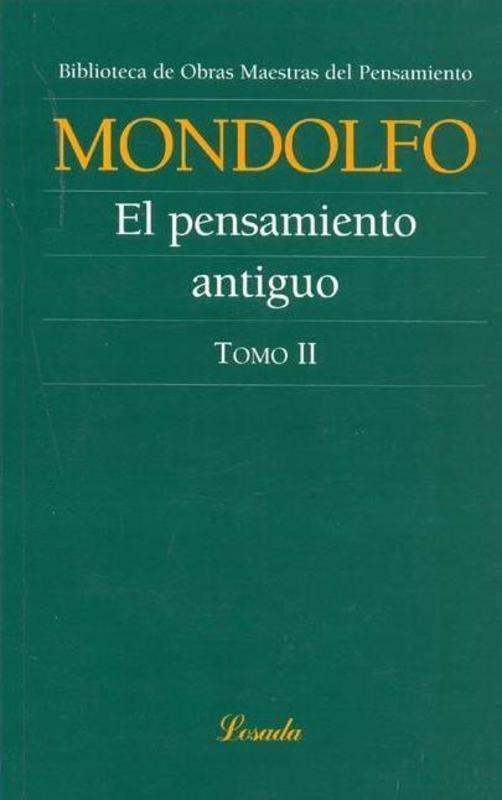 EL PENSAMIENTO ANTIGUO I II