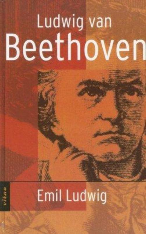 LUDWIG VAN BEETHOVEN (VITAE)