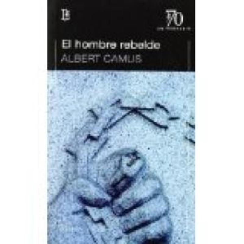 EL HOMBRE REBELDE (70 ANIV)