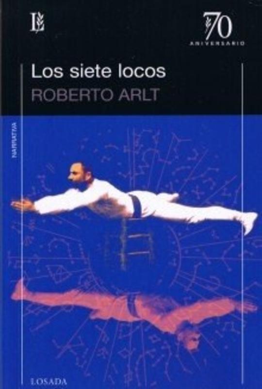 LOS SIETE LOCOS (70 ANIV)