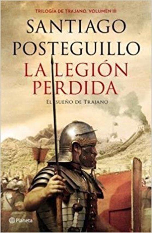 LA LEGION PERDIDA TRILOGIA TRAJANO III
