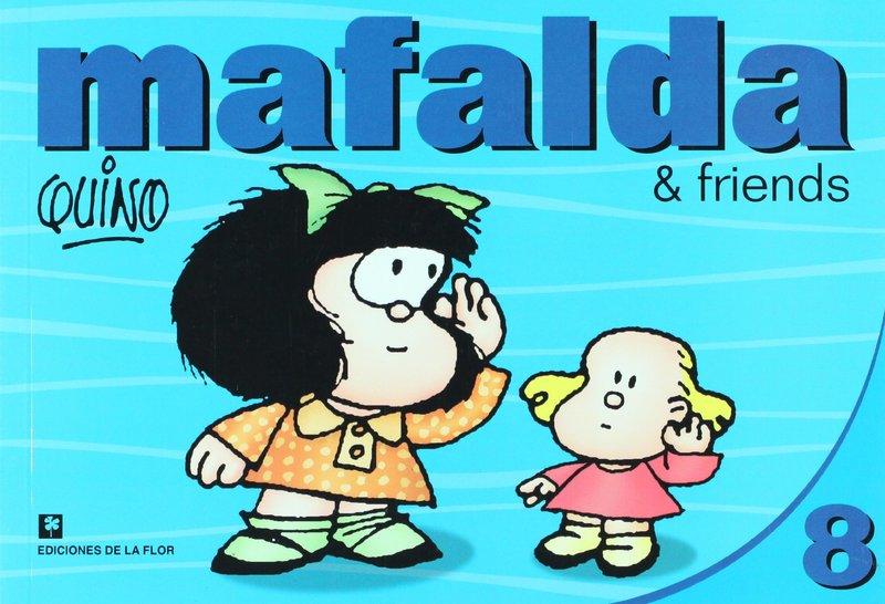 MAFALDA & FRIENDS 8