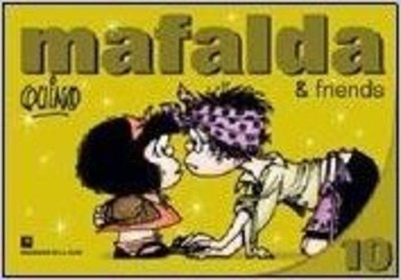 MAFALDA & FRIENDS 10