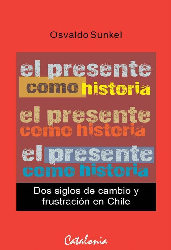 EL PRESENTE COMO HISTORIA. DOS SIGLOS DE CAMBIO