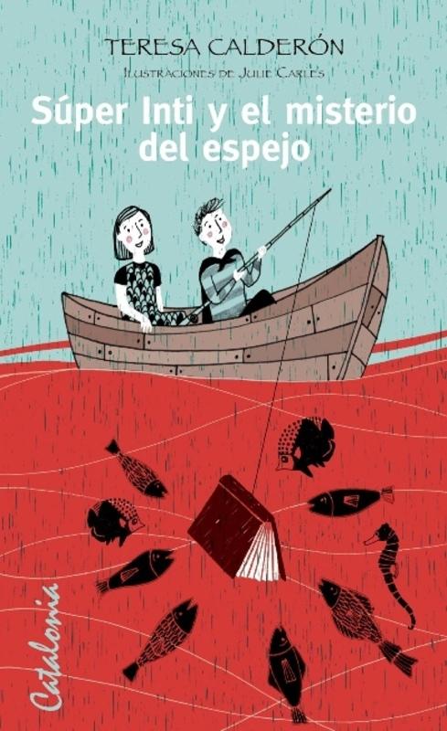 SUPER INTI Y EL MISTERIO DEL ESPEJO.