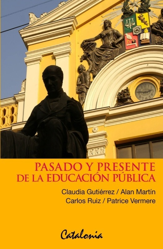 PASADO Y PRESENTE DE LA EDUCACION PUBLICA
