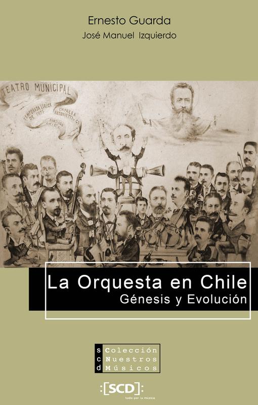 LA ORQUESTA EN CHILE, GENESIS Y EVOLUCION