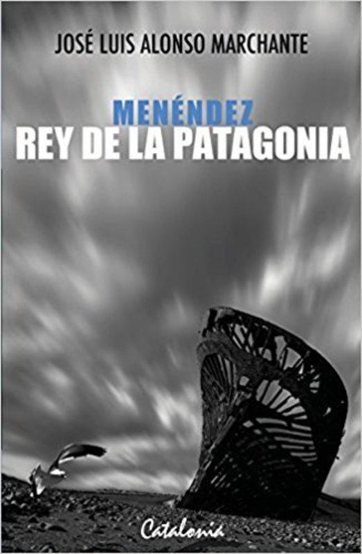 MENENDEZ REY DE LA PATAGONIA