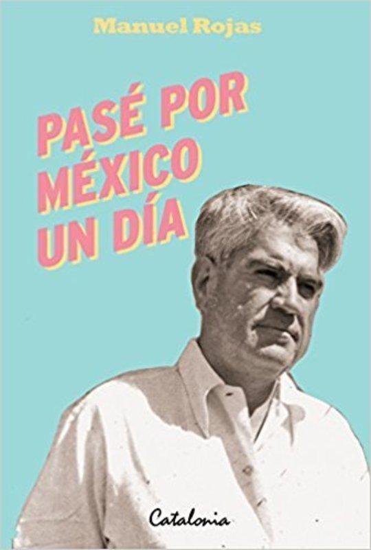 PASE POR MEXICO UN DIA