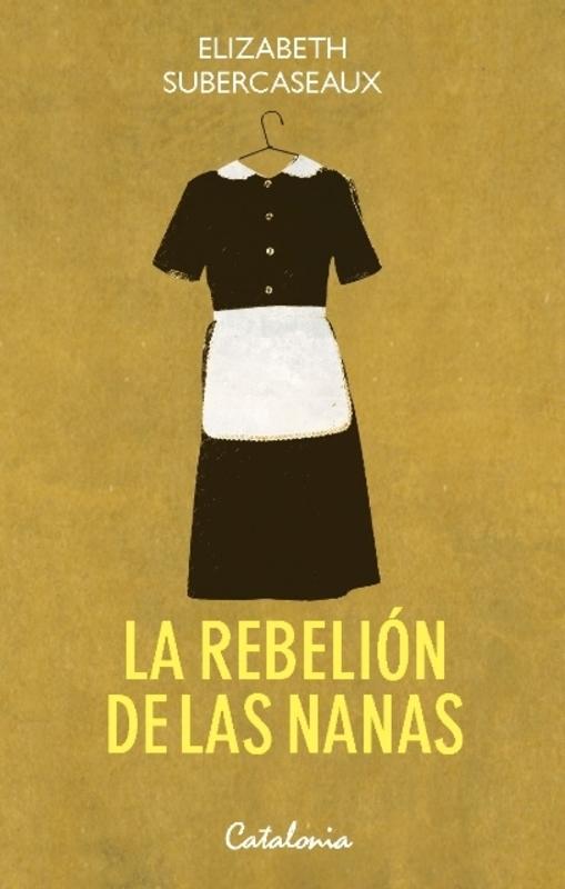 LA REBELION DE LAS NANAS