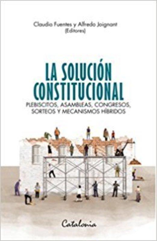 LA SOLUCION CONSTITUCIONAL