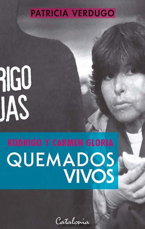 RODRIGO Y CARMEN GLORIA QUEMADOS VIVOS