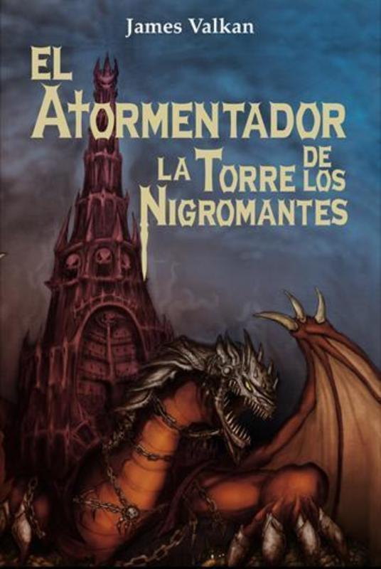 EL ATORMENTADOR DE LA TORRE DE LOS NIGROMANTES
