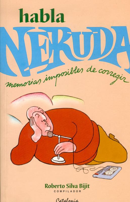 HABLA NERUDA