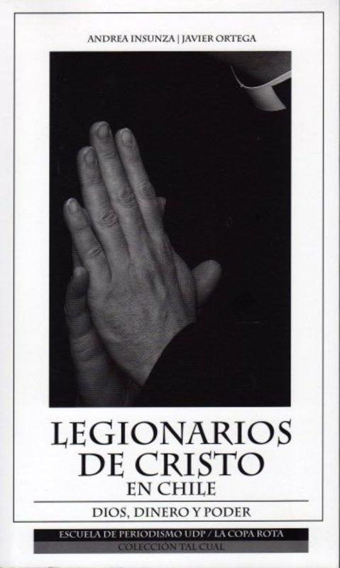 LOS LEGIONARIOS DE CRISTO EN CHILE