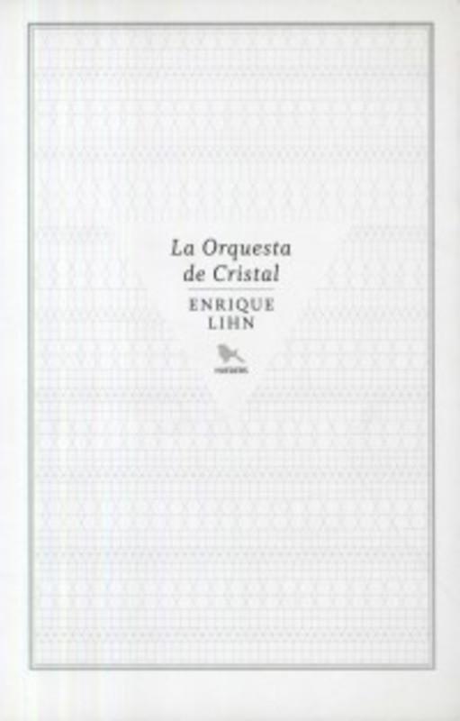 LA ORQUESTA DE CRISTAL