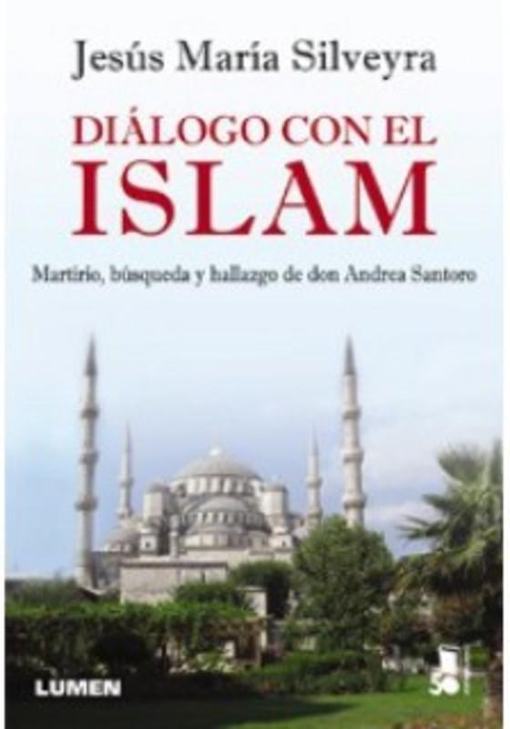 DIALOGO CON EL ISLAM - MARTIRIO BUSQUEDA Y HALLAZG