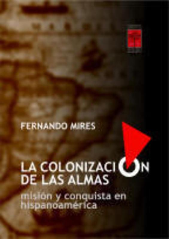 COLONIZACION DE LAS ALMAS LA