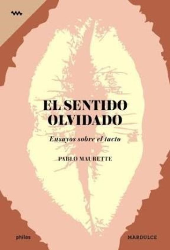 EL SENTIDO OLVIDADO