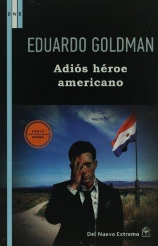 ADIOS HEROE AMERICANO